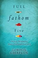 Full Fathom Five: An Evening with Gordon Chaplin
