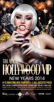 5th Hollywood VIP New Years - 4 Party All Access Pass