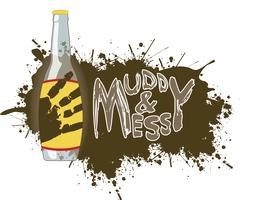 Muddy and Messy