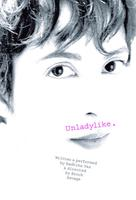Unladylike: The Pitfalls of Propriety. JUNE2012.