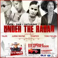 Under the Radar: Temper, Toni Fields, Jurni Rayne, and...