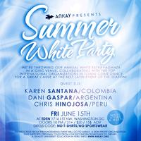 Ankay SUMMER WHITE PARTY 2012!