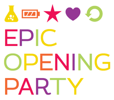 Epic Opening Party