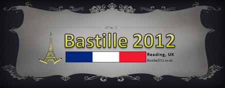 Bastille Eve 2012 @ Town Hall