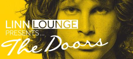 Linn Lounge presents The Doors - SOLD OUT