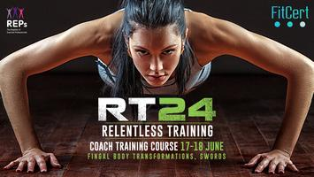 Relentless Training 24: Dublin Course, Hosted By...