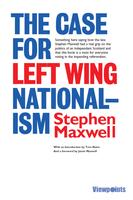 The Case for Left Wing Nationalism book launch