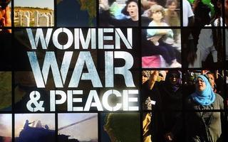 Women, War & Peace: War Redefined Film Screening & Panel...