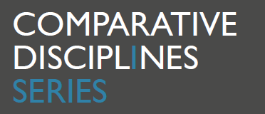 Comparative Disciplines Series: Philosophy, History & Law