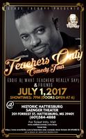 Teachers Only Comedy Show [SOLD OUT]