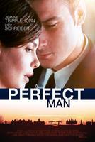 A PERFECT MAN (stars Liev Schreiber, Jeanne...