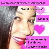 *LadyPhenomena* Presents *PHENOMENALLY Fashioned*