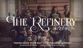 The Refinery w/ BearHug