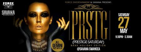 PRSTG PRT 3 BANK HOLIDAY EDITION @Savana