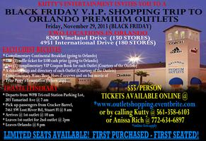 BLACK FRIDAY V.I.P. SHOPPING TRIP TO ORLANDO PREMIUM...