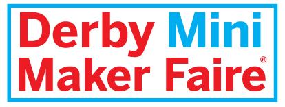 Derby Mini Maker Faire 2013- FREE