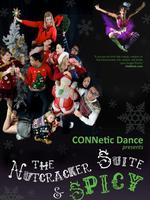 CONNetic Dance's Nutcracker Suite & Spicy