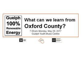 Guelph: 100% Renewable - Learning from Oxford County