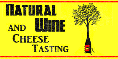 Natural Wine and Cheese Tasting