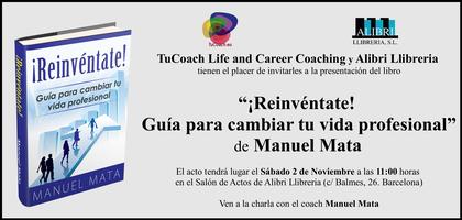Presentación de la obra ¡Reinvéntate! de Manuel Mata...