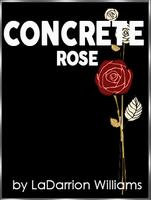 Concrete Rose by LaDarrion Williams
