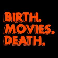 Birth.Movies.Death. logo