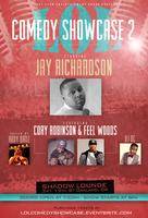 LOL COMEDY SHOWCASE 2.0 W/ Jay Richardson