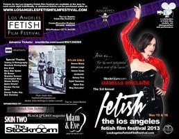 Los Angeles Fetish Film Festival 2013