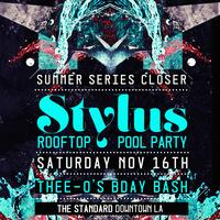 STYLUS w/ DJ Colette & Thee-O's 40th B-Day @ Standard...