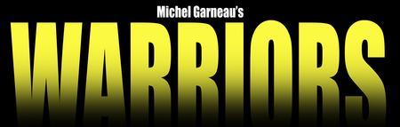 Warriors by Michel Garneau, Translated by Linda...