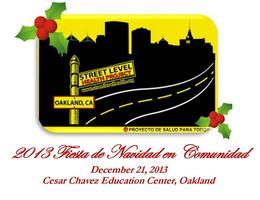 Street Level Health Project's 2013 Fiesta de Navidad...