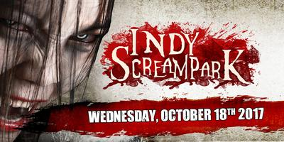 Wednesday October 18th, 2017 - Indy Scream Park