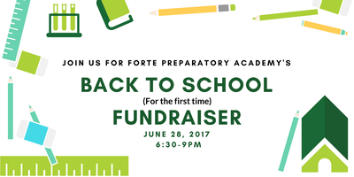 Forte Prep's First Annual Back-to-School Fundraiser