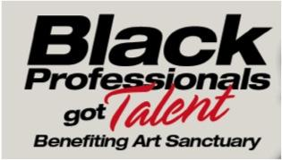 RESCHEDULED: Black Professionals Got Talent
