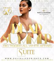 Dear Summer All White Party Everyone free til 12...