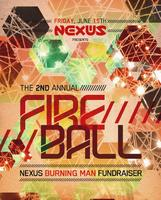 NEXUS presents The 2nd Annual FIRE BALL