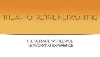 THE ART OF ACTIVE NETWORKING, LOS ANGELES Aug 16th,...