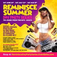 REMINISCE SUMMER DAY PARTY SERIES NYC