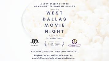 West Dallas Movie Night