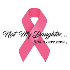 Not My Daughter... find a cure now! logo
