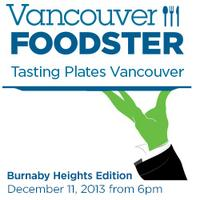 Tasting Plates *Burnaby Heights Edition'