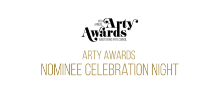 13th Annual Arty Awards Nominee Celebration Night