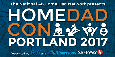 HomeDadCon 2017 - The 22nd Annual At-Home Dads Convention