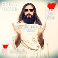 Club Haus 80's Resurrection Party 1st November 2013