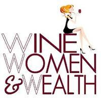 Wine, Women & Wealth -Learn how to be a TAX SMART...