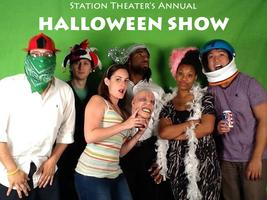 Station Theater's Annual HALLOWEEN SHOW
