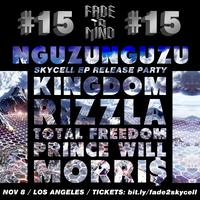 Fade to Mind #15 NGUZUNGUZU - Skycell Release Party