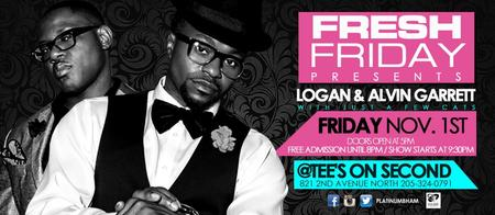 Fresh Friday presents Logan and Alvin Garrett with Just...