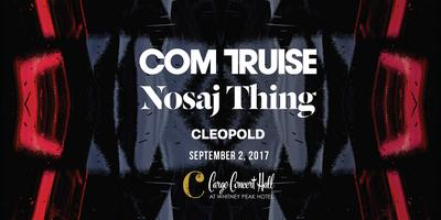 Com Truise/ Nosaj Thing at Cargo Concert Hall!