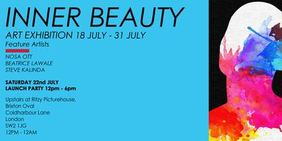 INNER BEAUTY -ART EXHIBITION Upstair in the Ritzy